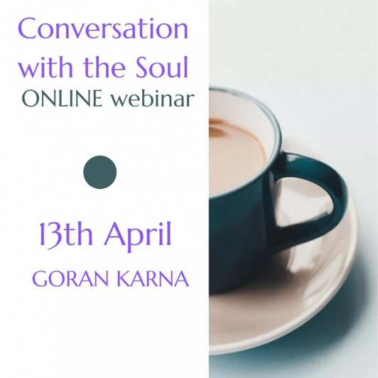 ONLINE webinar Conversations with the Soul (in English), 13th April